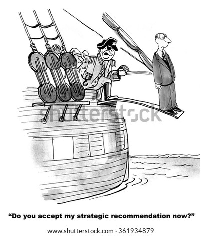 Business cartoon about conflict management.  The pirate was angry the businessman did not agree with his strategic recommendation.