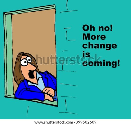 Business cartoon about resisting change. - stock photo