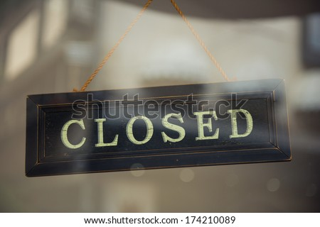 Business Closed  - stock photo