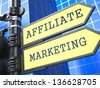 Business Concept. Affiliate Marketing Sign on Blue Background. - stock photo