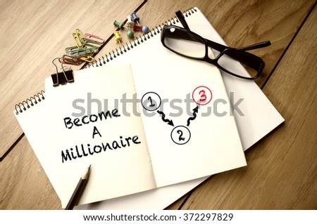 Business Concept: Become a Millionaire - stock photo