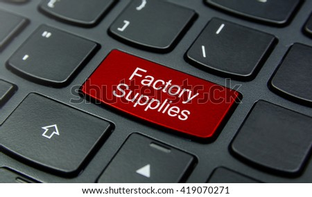 Business Concept: Close-up the Factory Supplies button on the keyboard and have Red color button isolate black keyboard - stock photo