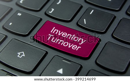 Business Concept: Close-up the Inventory Turnover button on the keyboard and have Magenta color button isolate black keyboard - stock photo
