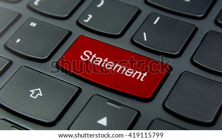Business Concept: Close-up the Statement button on the keyboard and have Red color button isolate black keyboard - stock photo