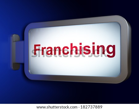Business concept: Franchising on advertising billboard background, 3d render - stock photo