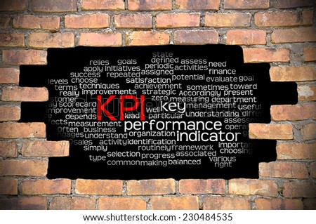 Business Concept - Hole in The Brick Wall Fill With Word Cloud Of Key Performance Indicator (KPI) And Its Related Words. - stock photo