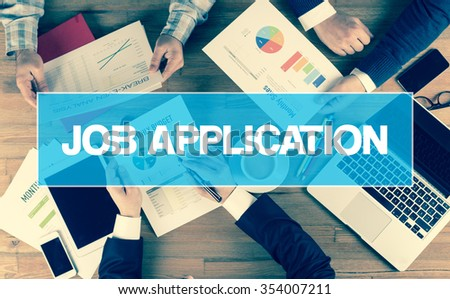 Business Concept: JOB APPLICATION - stock photo