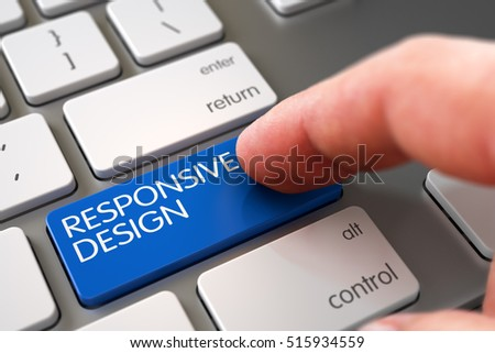 Business Concept - Male Finger Pointing Blue Responsive Design Button on Slim Aluminum Keyboard. 3D Illustration.