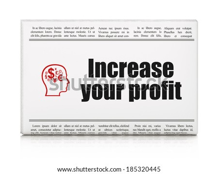 Business concept: newspaper headline Increase Your profit and Head With Finance Symbol icon on White background, 3d render - stock photo