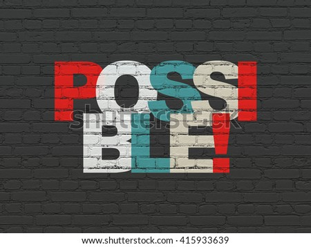 Business concept: Painted multicolor text Possible! on Black Brick wall background - stock photo