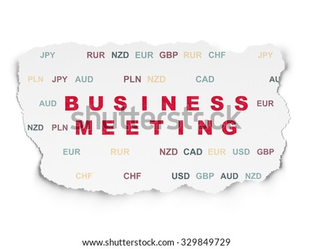 Business concept: Painted red text Business Meeting on Torn Paper background with  Currency
