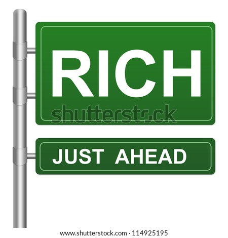 Business Concept Present By Green Highway Street Sign With Rich Just Ahead Isolated On White Background - stock photo