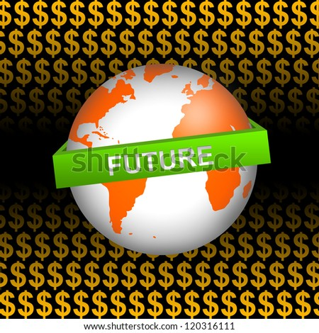 Business Concept Present by Orange Globe With Green Future Band In Orange Dollar Sign Background - stock photo