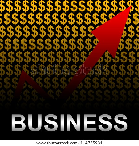 Business Concept Present by Silver Business Text With The Rising Arrow In Orange Dollar Sign Background - stock photo