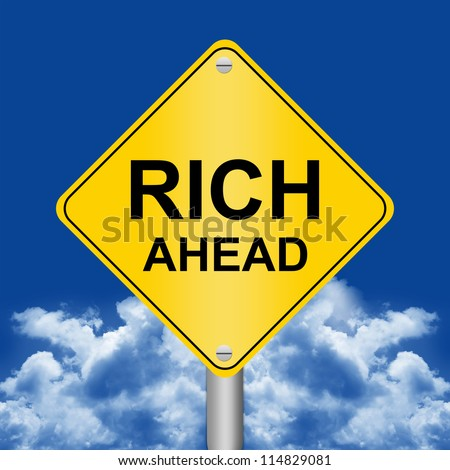 Business Concept Present By Yellow Rhombus Rich Ahead Road Sign Against A Blue Sky Background - stock photo
