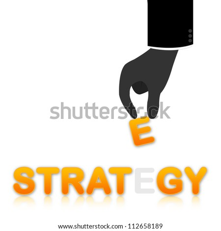Business Concept Present With Hand Carrying E Letter in Strategy Text Isolate on White Background - stock photo