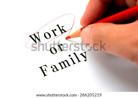 Business concepts, choosing work or family
