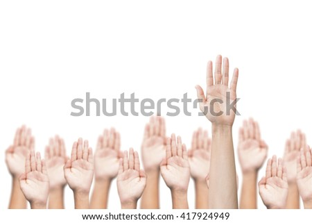Business crowd raising hands high up on white background. Concept Business / Question / Ask.