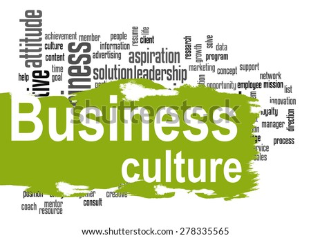 business culture Here's something that shouldn't be particularly surprising: after studying company  culture as earnestly as any other business attribute,.