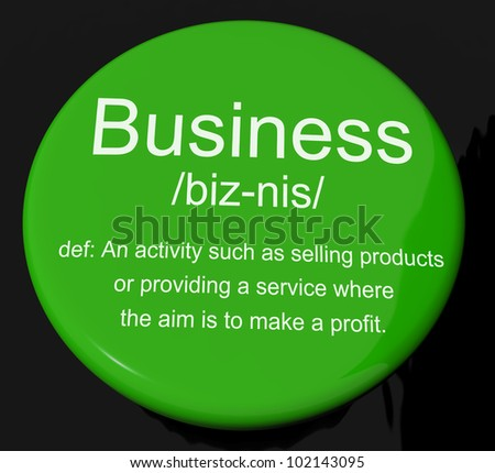 Business Definition Button Shows Commerce Trade Or Company