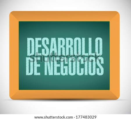 business development in spanish sign. illustration design over a white background - stock photo