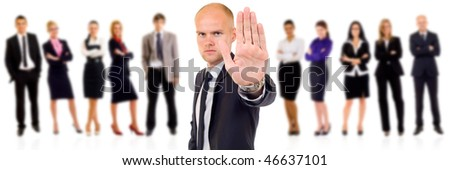 business executive saying stop with his team behind over white