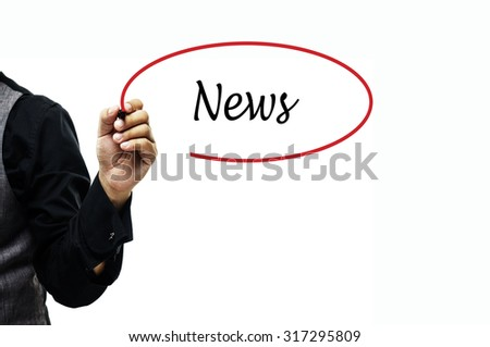Business, Finance, Education, Technology and Internet Concept: Businessman writing News - stock photo