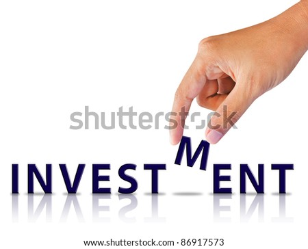 Business hand and word investment