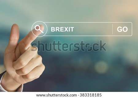 business hand clicking Brexit or British exit button on search toolbar with vintage style effect - stock photo