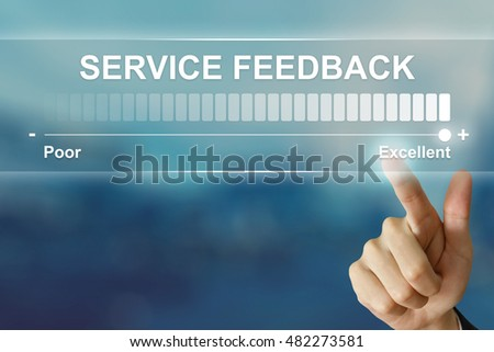 business hand pushing excellent service feedback on virtual screen interface