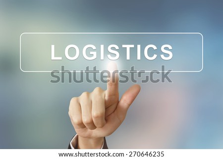 business hand pushing logistics button on blurred background