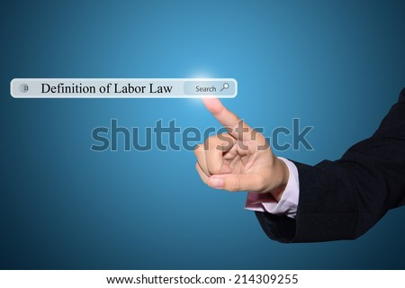 Business Hand Showing Definition of Labor Law