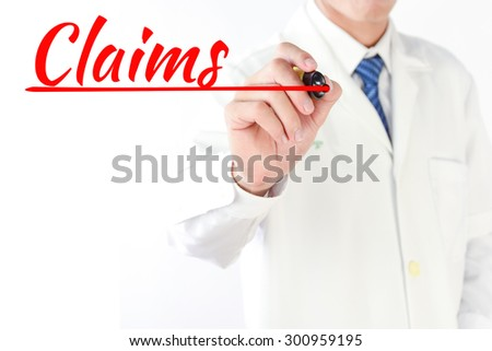 Business hand writing Claims with pen marker  - stock photo