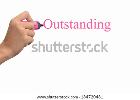 Business hand writing Outstanding concept. - stock photo