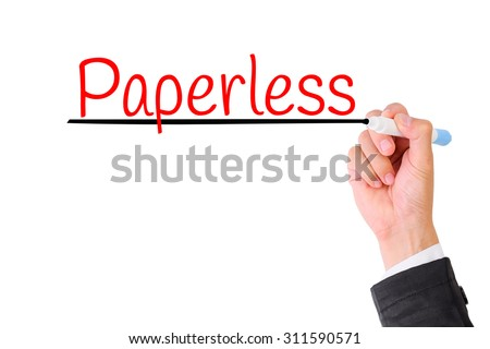 Business hand writing Paperless,Concept for Green office for Save the World. - stock photo