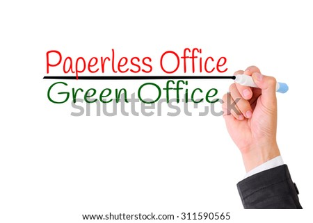 Business hand writing Paperless office,Concept for Green office for Save the World. - stock photo
