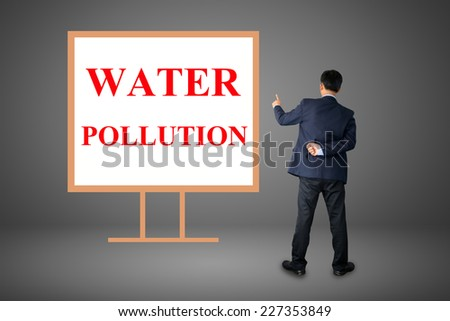 Business hand writing WATER POLLUTION - stock photo