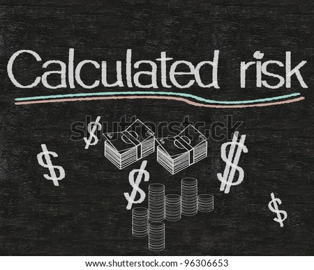 business idioms written on blackboard background, calculated risk - stock photo