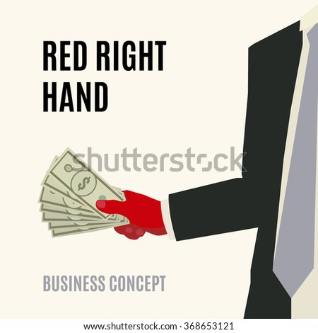 business illustration vector concept with red right hand holding dollars - stock photo