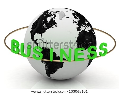 Business inscription in green letters and gold ring around the earth - stock photo