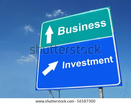 BUSINESS--INVESTMENT road sign