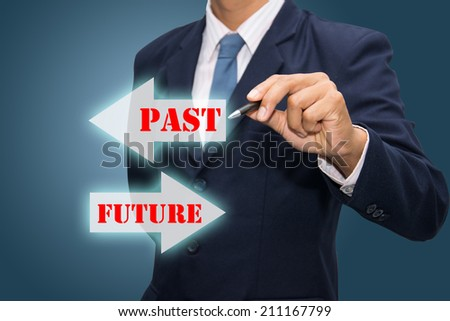 Business man hand drawing Future concept Choosing Future instead of Past. - stock photo