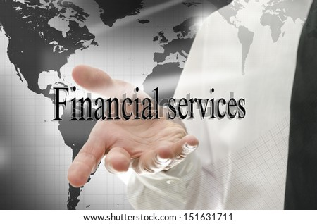 Business man navigating in virtual space presenting sign Financial services- - stock photo