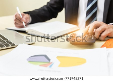 Business man or banker calculating account,financial concept