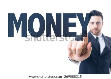Business man pointing the text: Money - stock photo
