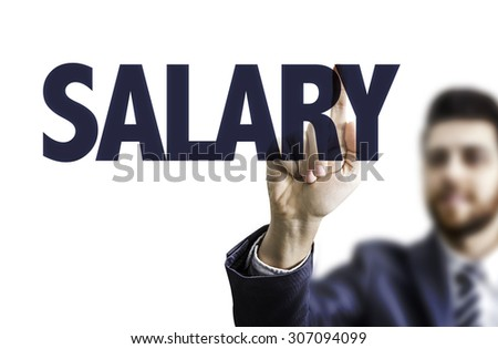 Business man pointing the text: Salary - stock photo