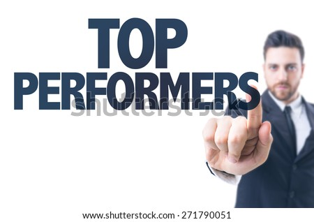 Business man pointing the text: Top Performers - stock photo