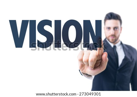 Business man pointing the text: Vision - stock photo