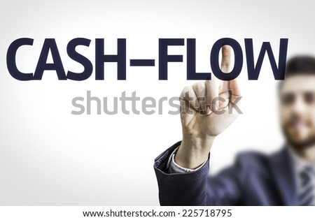 Business man pointing to transparent board with text: Cash-Flow - stock photo