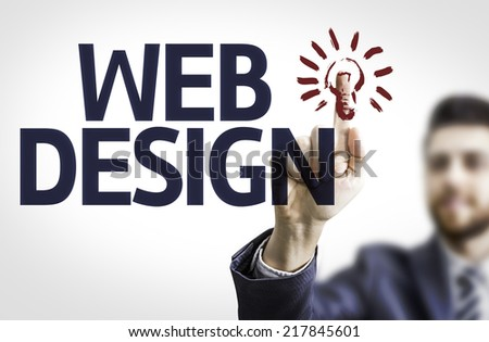 Business man pointing to transparent board with text: Web Design